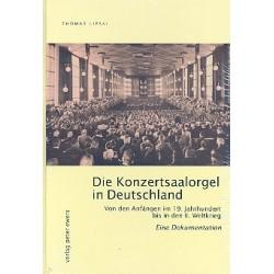 Die Konzertsaalorgel in Deutschland