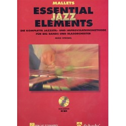 Steinel, Mike: Essential Jazz Elements (+2 CD's) : für Big Band Mallets