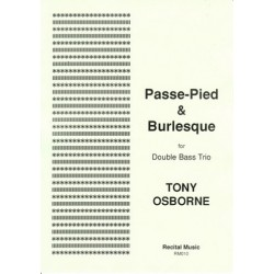 Osborne, Tony: Passe-Pied and Burlesque : for 3 double basses score and parts
