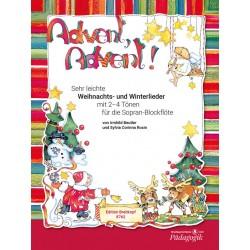 Beutler, Irmhild: Advent Advent : für Sopranblockflöte und Begleitung (Altblockflöte/Klavier/Gitarre)