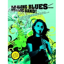 Playalong Blues with a Live Band (+CD) : for clarinet