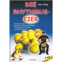 Ring, Alexander: Die Rhythmus-Eier (+2 CD's) : für Perkussionsinstrumente