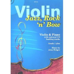 Widger, John: Jazz Rock 'n' Bow (+CD): for violin and piano