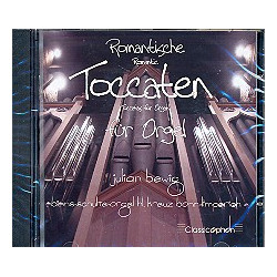 Romantische Toccaten f├╝r Orgel : CD