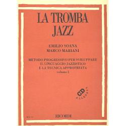 Soana, Emilio: La Tromba Jazz vol.1 (+CD) : f├╝r Trompete